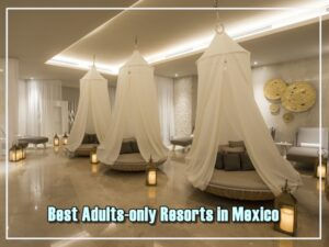 best-adults-only-resorts-mexico